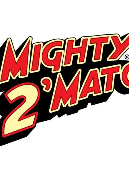 Mighty 2'Mato